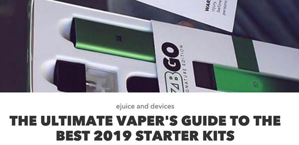 the best 2019 vaping starter kits