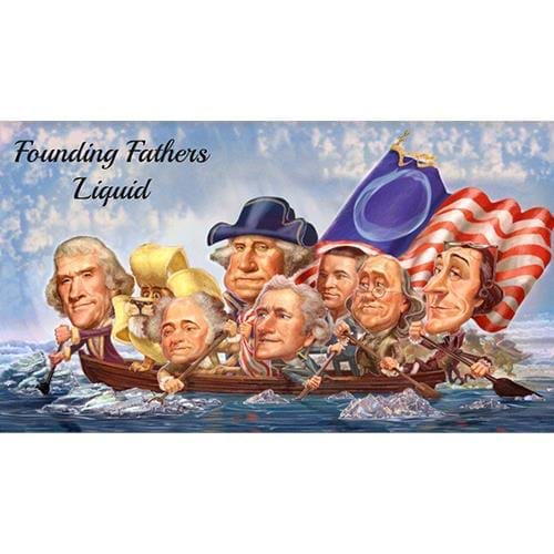 Founding Fathers Liquid